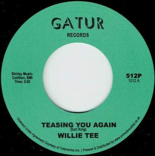 "Willie Tee - Teasing You Again (7"" - Import) Gatur Records"