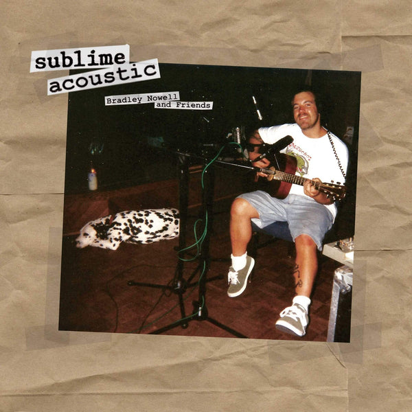 Sublime - Acoustic: Bradley Nowell & Friends (LP) Geffen/Gasoline Alley