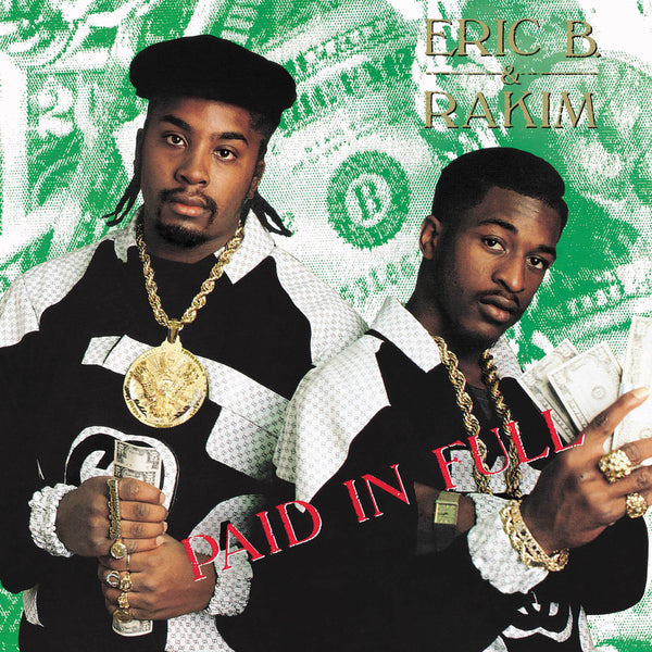 Eric B. & Rakim - Bundle: Paid In Full/Follow The Leader/Let The Rhythm Hit 'Em/Don't Sweat The Technique (8xLP) Geffen Records