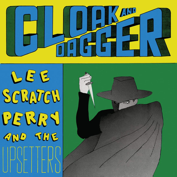 Lee Perry & The Upsetters - Cloak And Dagger (LP) Get On Down