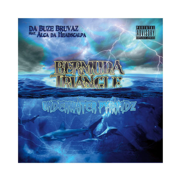 Da Buze Bruvaz - Bermuda Triangle:UnderWater Pyramidz (CD) Grilchy Party