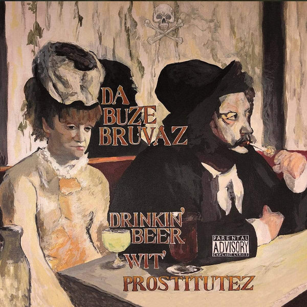 Da Buze Bruvaz - Drinkin' Beer Wit Prostitutez (CD) Grilchy Party