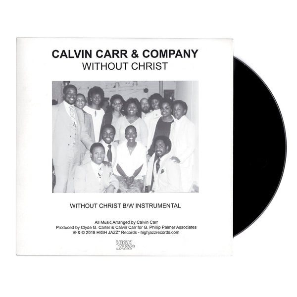 "Calvin Carr & Company - Without Christ b/w Instrumental (7"") High Jazz Records"