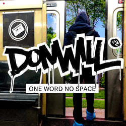 Donwill - One Word No Space (LP) Hipnott Records