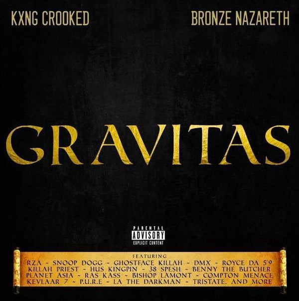 Kxng Crooked & Bronze Nazareth - Gravitas (Digital) Holy Toledo Productions