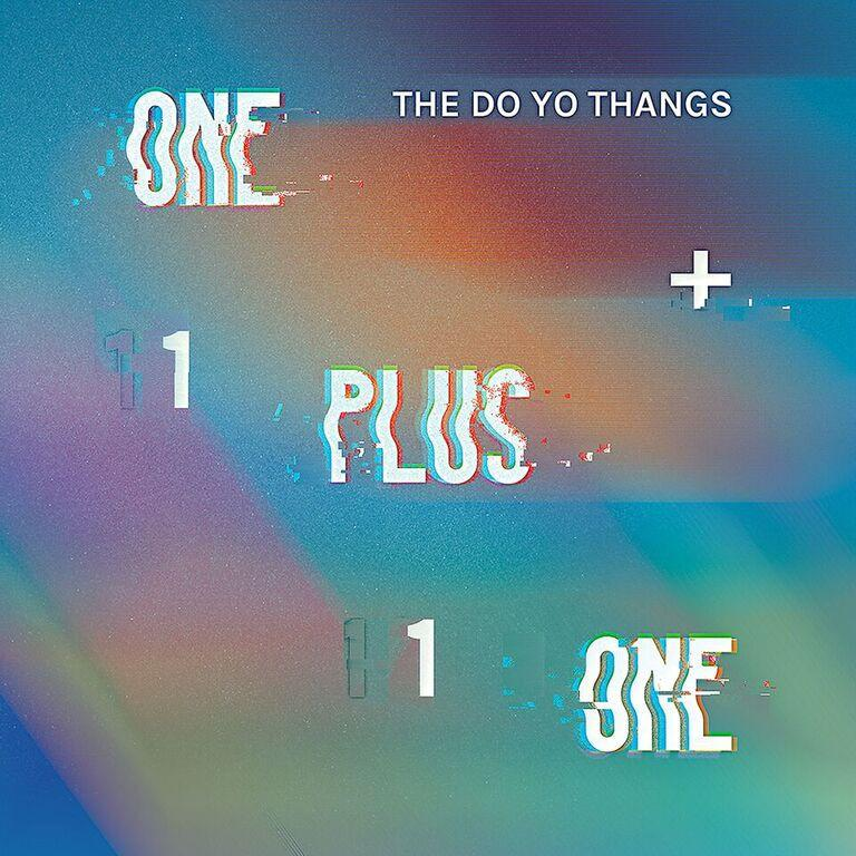 "The Do Yo Thangs - One Plus One (7"") Hope Street Recordings"