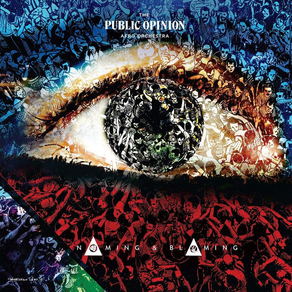 The Public Opinion Afro Orchestra - Naming & Blaming (CD) Hope Street Recordings