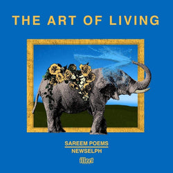Sareem Poems & Newselph - The Art of Living (LP) ILLECT Recordings