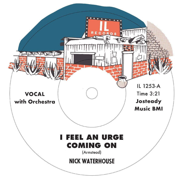 "Nick Waterhouse - I Feel An Urge Coming On b/w I'm Due For A Heartache (7"") Innovative Leisure"