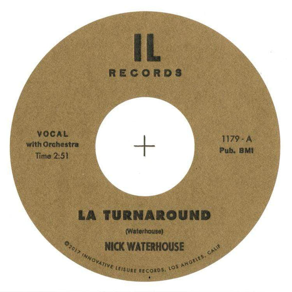 "Nick Waterhouse - LA Turnaround b/w I Cry (7"") Innovative Leisure"
