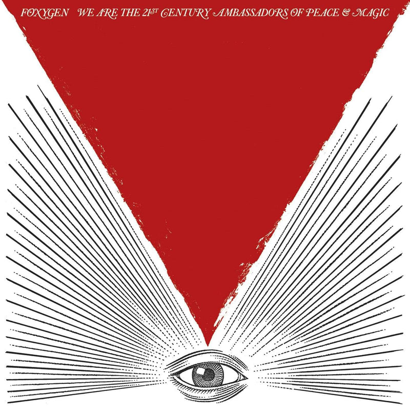 Foxygen - We Are The 21st Century Ambassadors Of Peace And Magic (LP) Jagjaguwar