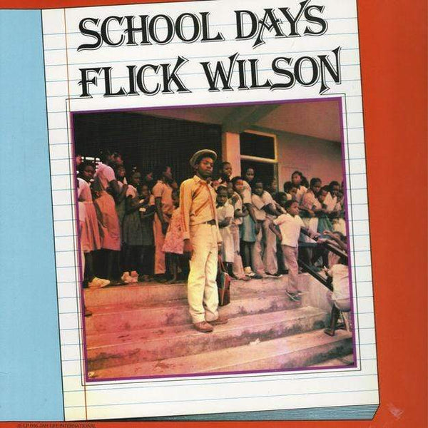 Flick Wilson - School Days (LP) Jah Life