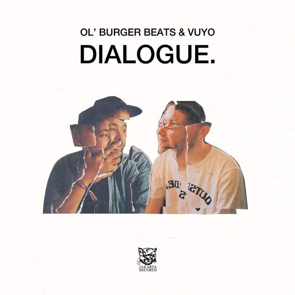 Ol' Burger Beats & Vuyo - Dialogue. (LP) Jakarta Records