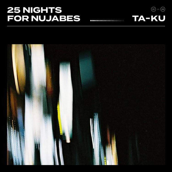 Ta-ku - 25 Nights for Nujabes (2xLP) Jakarta Records
