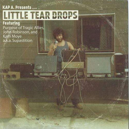 "Kap A. - Little Tear Drops (7"" - Black Vinyl) Kap A. Records"