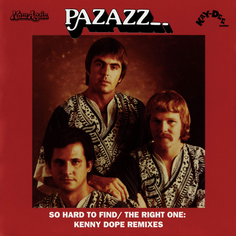 "Pazazz - Son Hard To Find/The Right One (Kenny Dope Remixes) (7"") Kay-Dee Records"