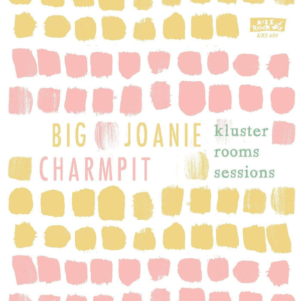 "Big Joanie and Charmpit - The Kluster Rooms Sessions (7"" - CLEAR VINYL) Kill Rock Stars"