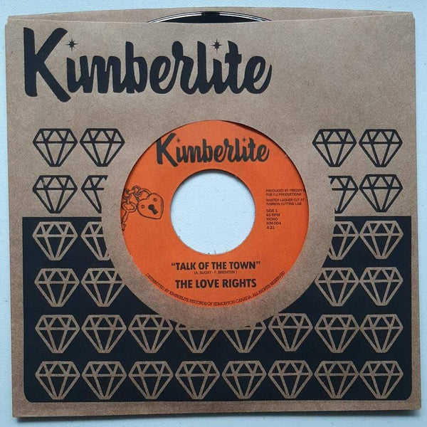"The Love Rights - Talk Of The Town b/w It's Time For A Change (7"") Kimberlite Records"