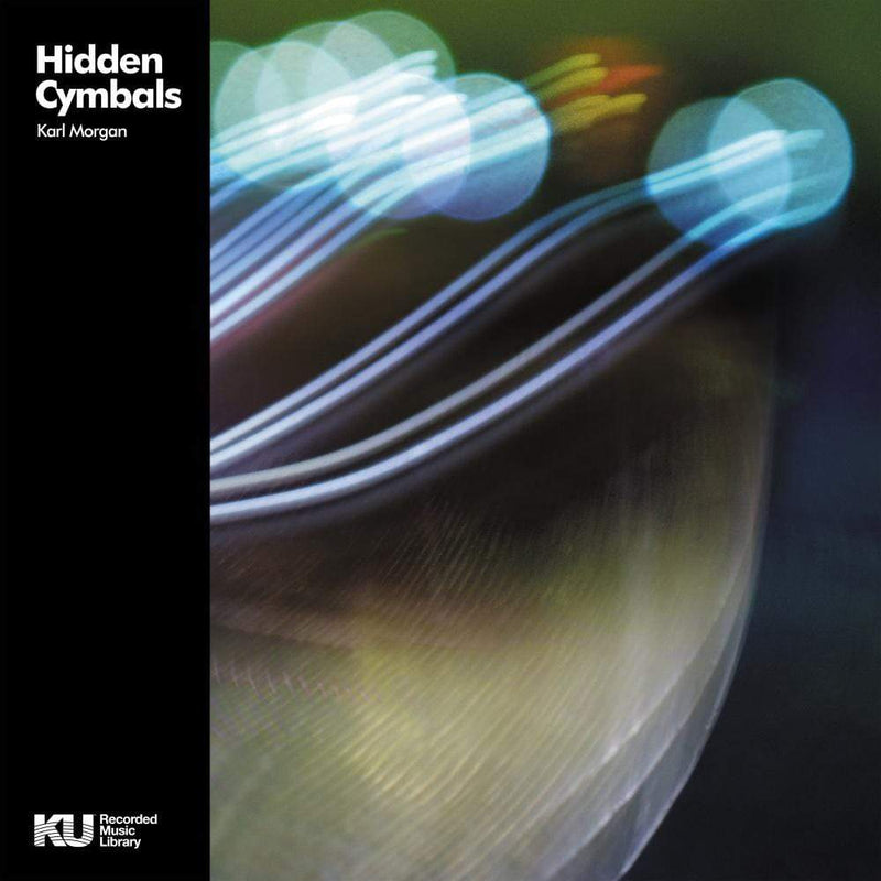 Karl Morgan - Hidden Cymbals: Bass & Drum Library (LP) KingUnderground
