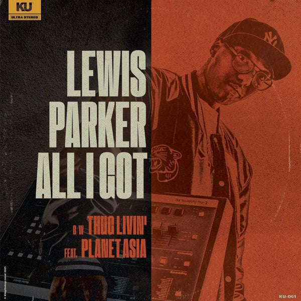Lewis Parker - All I Got (Digital) KingUnderground