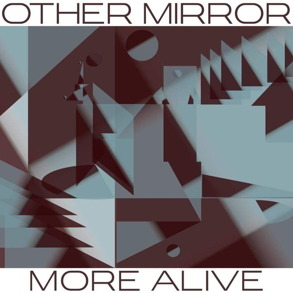 Other Mirror - More Alive (Digital) KingUnderground