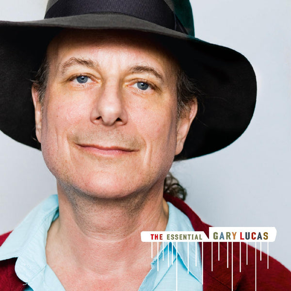 Gary Lucas - The Essential Gary Lucas (2XCD) Knitting Factory Records