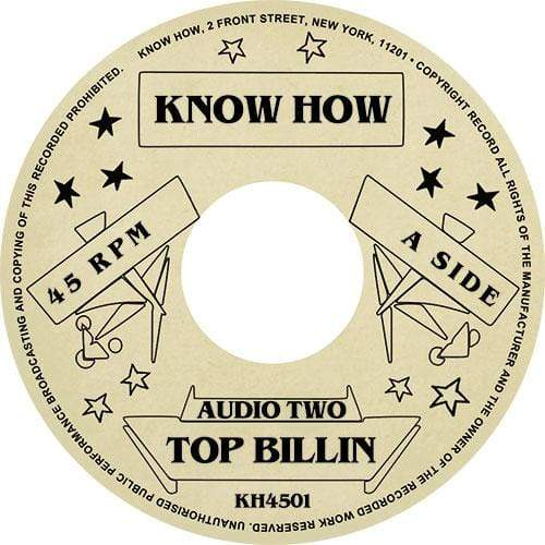 "Audio Two - Top Billin' b/w Instrumental (7"" - Import) Know How"