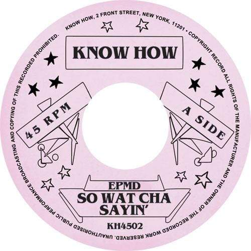 "EPMD - So Watcha Sayin' b/w You Gots To Chill (7"" - Import) Know How"