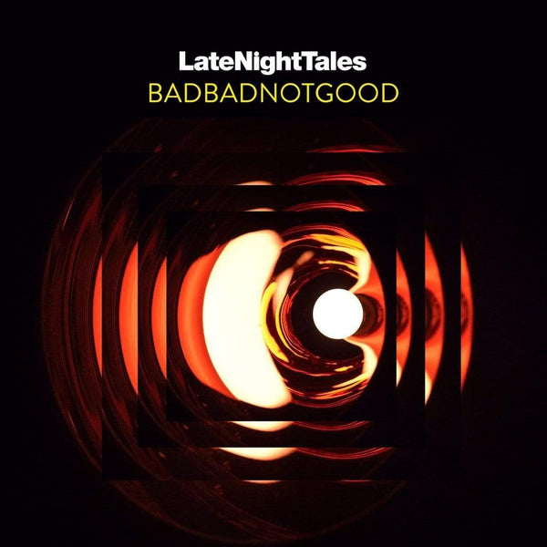 BadBadNotGood - Late Night Tales: BadBadNotGood (2xLP) Late Night Tales