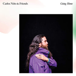 Carlos Niño & Friends - Going Home (LP) Leaving Records