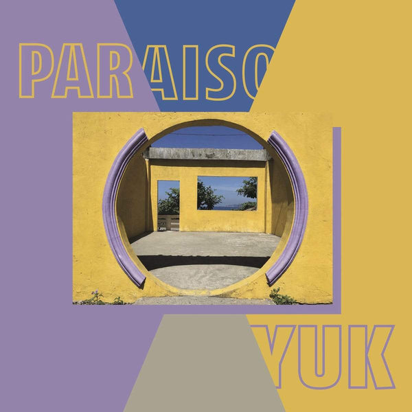 Yuk. - Paraiso (EP) Leaving Records