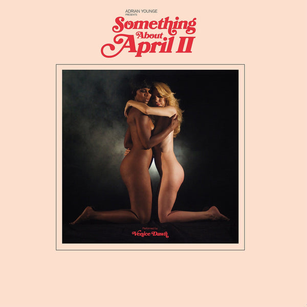 Adrian Younge - Presents Venice Dawn: Something About April II (CD) Linear Labs