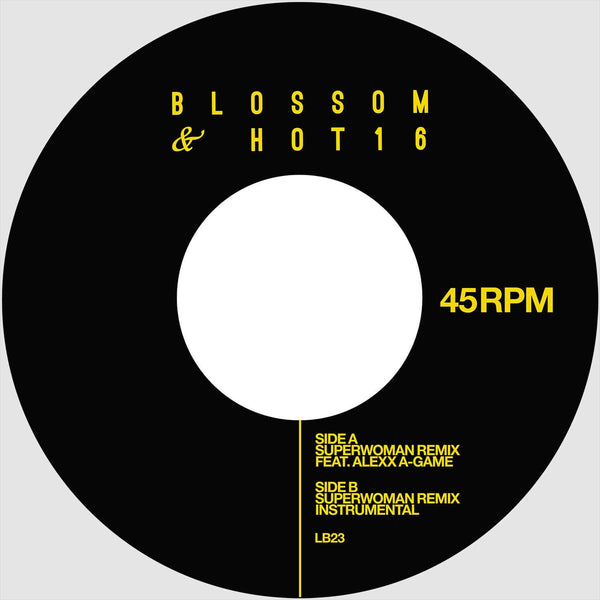 "Blossom & HOT16 - SuperWoman (Remix) ft. Alexx A-Game (7"") Liquid Beat Records"