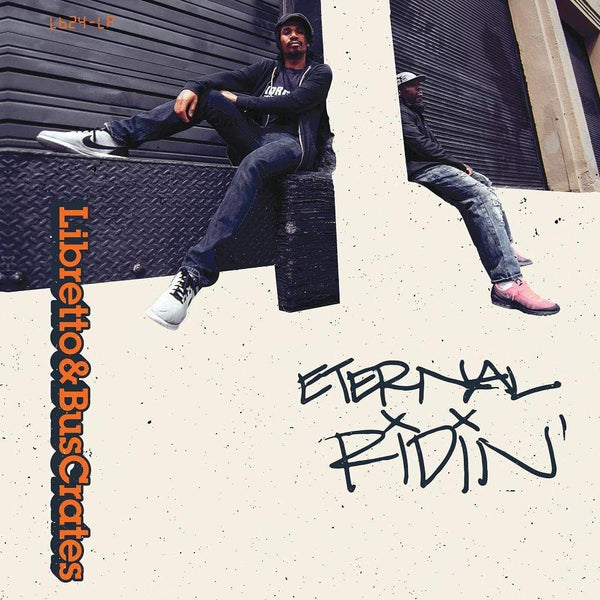 Libretto & BusCrates - Eternal Ridin' (2xLP) Liquid Beat Records