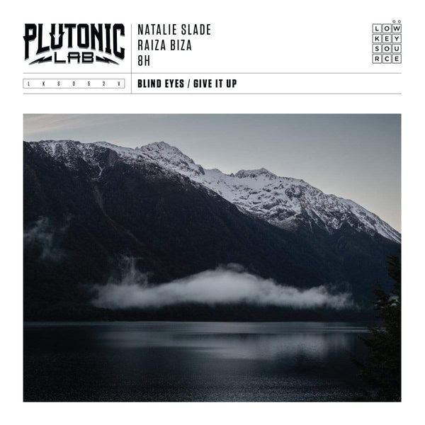 "Plutonic Lab Feat. Natalie Slade & Raiza Biza – Blind Eyes / Give It Up (7"") Low Key Source"