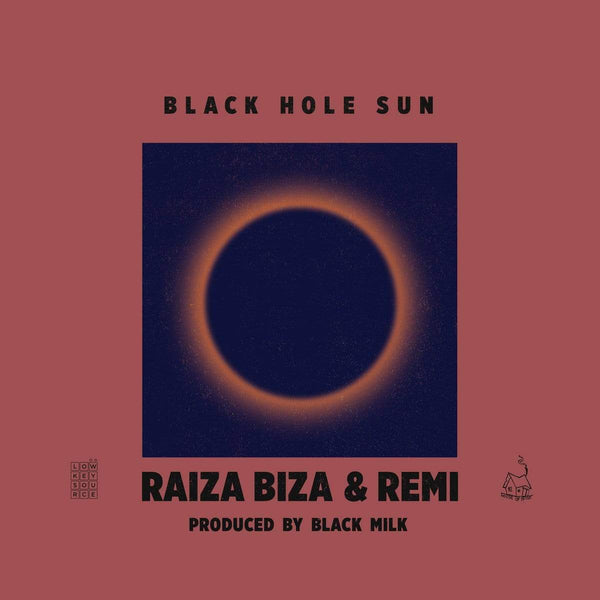 Raiza Biza & Remi - Black Hole Sun (EP) Low Key Source