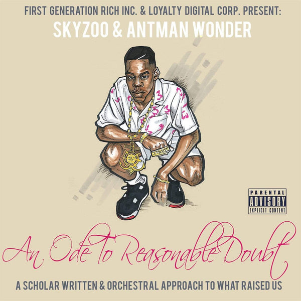 Skyzoo & Antman Wonder - An Ode To Reasonable Doubt (CD) Loyalty Digital Corp.