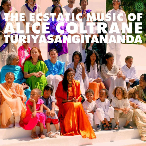 Alice Coltrane - World Spirituality Classics 1: The Ecstatic Music of Alice Coltrane Turiyasangitananda (2xLP) Luaka Bop