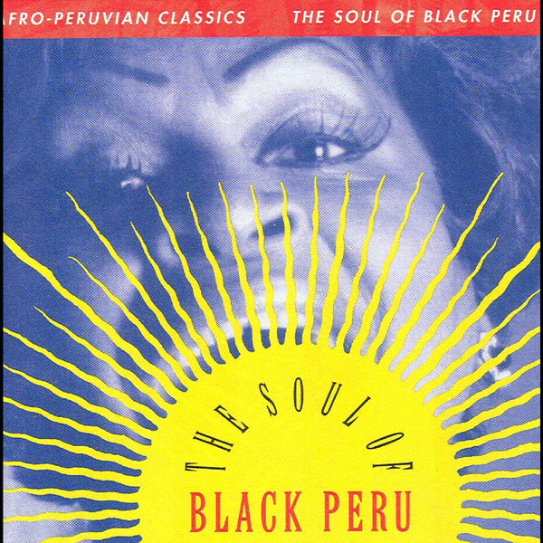 Various Artists - Afro-Peruvian Classics: The Soul of Black Peru (LP) Luaka Bop