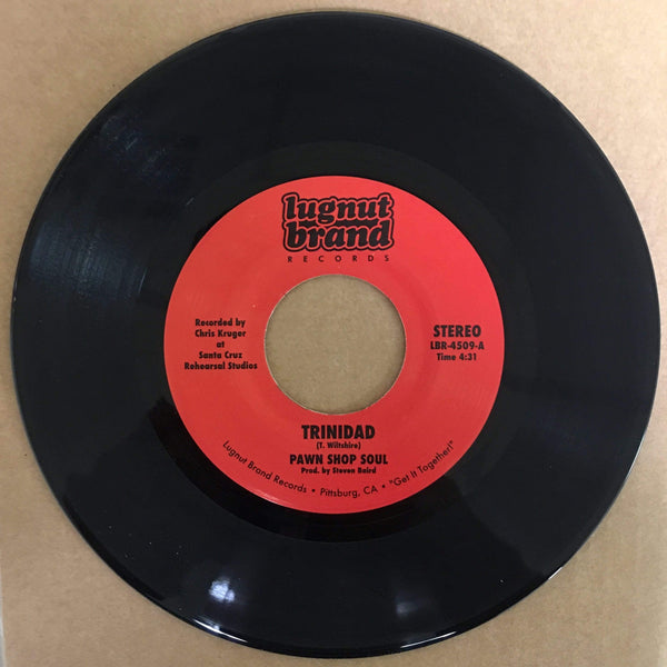 "Pawn Shop Soul - Trinidad b/w Grab This Thing (7"") Lugnut Brand Records"