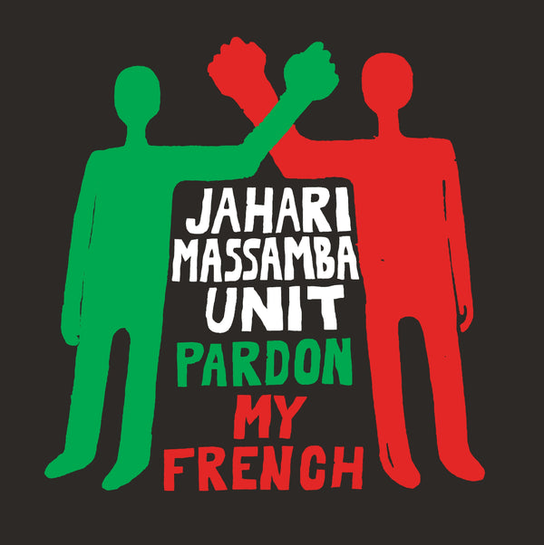 Jahari Massamba Unit (Madlib & Karriem Riggins) - Pardon My French (LP) Madlib Invazion
