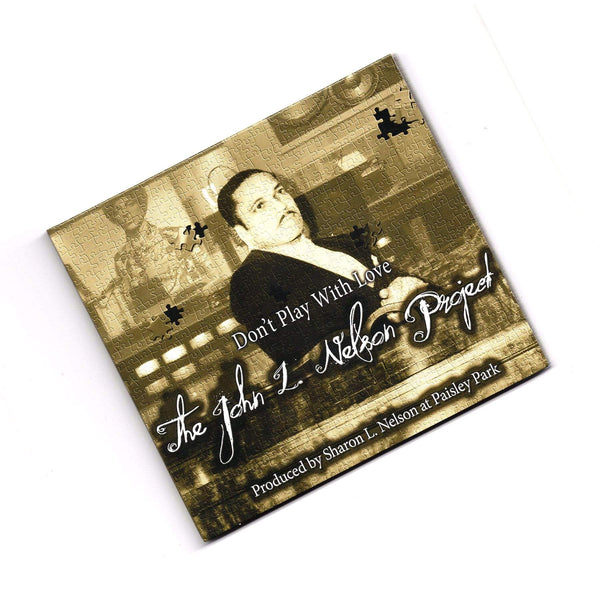 John L. Nelson - Don't Play With Love - The John L. Nelson Project (CD) Maken It Music