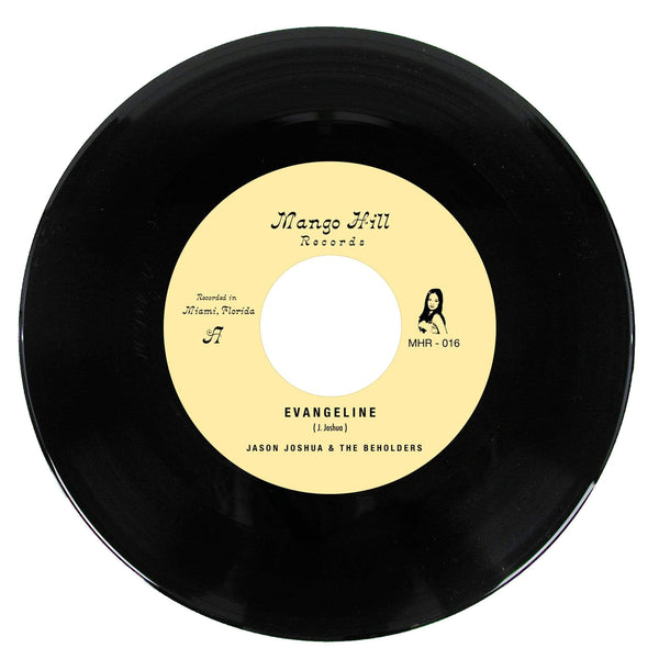"Jason Joshua & The Beholders - Evangeline b/w Little Did I Know (7"") Mango Hill Records"