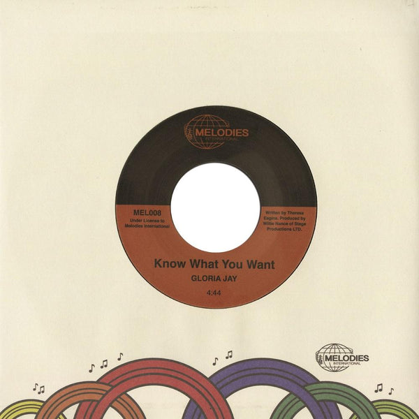"Gloria Jay - Know What You Want b/w I'm Gonna Make It (7"") Melodies International"