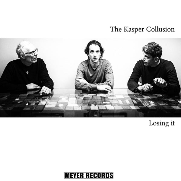 Kasper Collusion - Losing It (LP) Meyer Records
