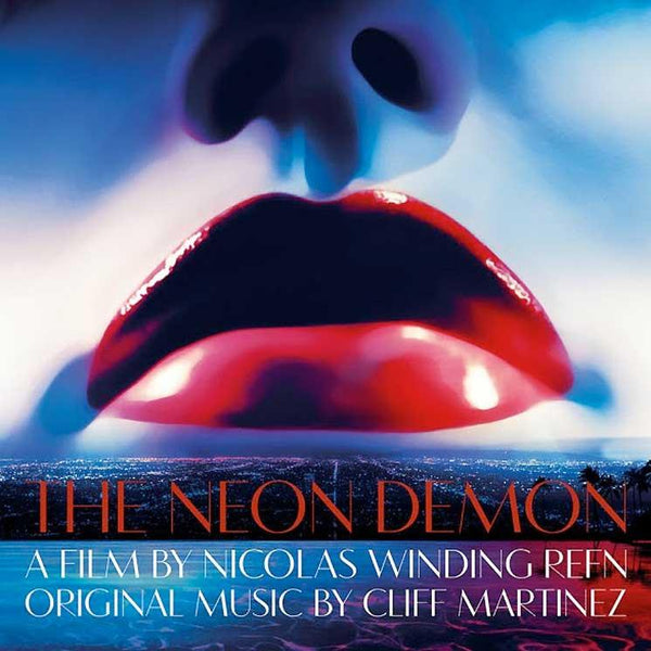 Cliff Martinez - The Neon Demon: Original Motion Picture Soundtrack (2xLP - Blue/Green Vinyl + Download Card) Milan Entertainment