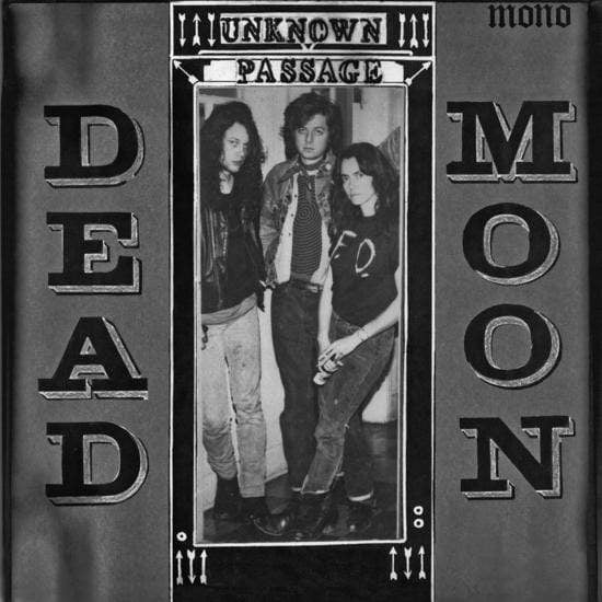 Dead Moon - Unknown Passage (LP) Mississippi Records