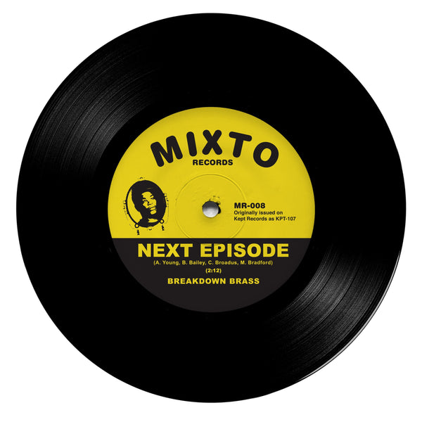 "Breakdown Brass - Next Episode b/w Monmouth (7"") Mixto Music"