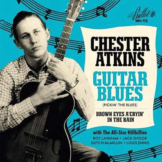 "Chet Atkins - Guitar Blues b/w Brown Eyes A Cryin' In The Rain (7"" - Blue Vinyl) Modern Harmonic"