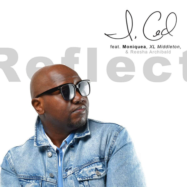 I, Ced - Reflect (I Thought It Was Me) (Digital) Mofunk Records
